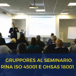 GruppoRes relatore al seminario di Rina ISO 45001, OHSAS 18001 e 231